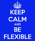 be_flexible.png