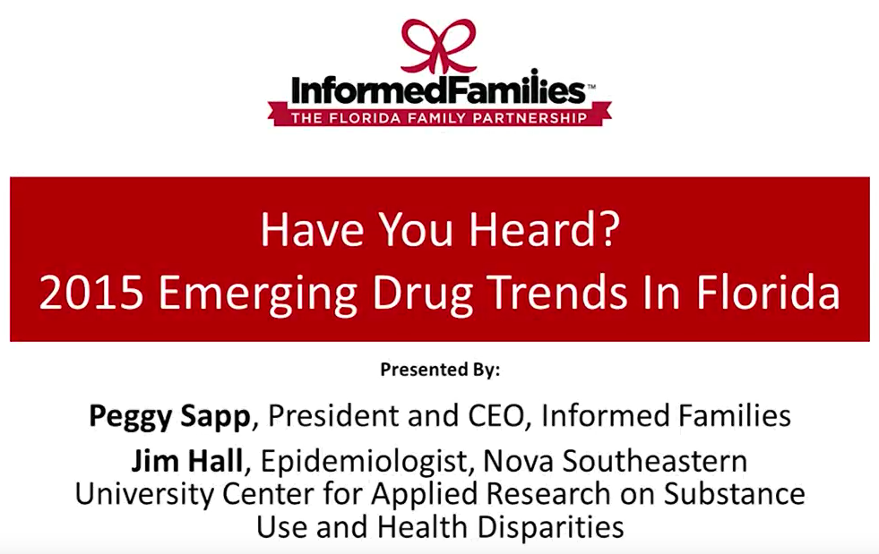 Have You Heard? 2015 Emerging Drug Trends in Florida