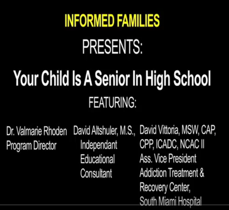 Highlights from Webinar: Your Child's A Senior In High School. Now What Do You Say?