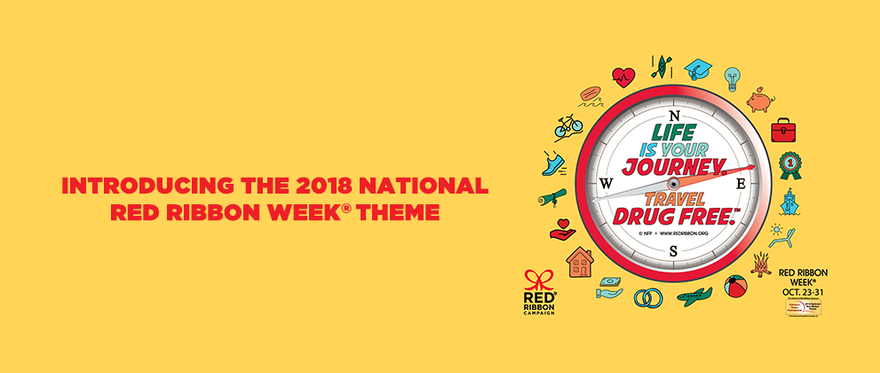 Introducing the 2018 National Red Ribbon Week Theme