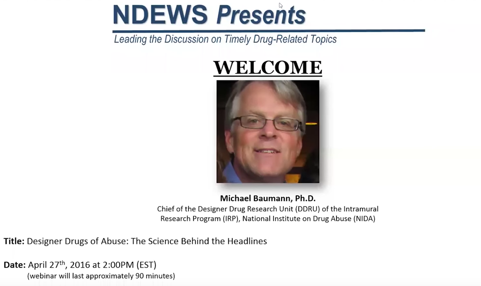 NDEWS Presents: Designer Drugs of Abuse-The Science Behind the Headlines