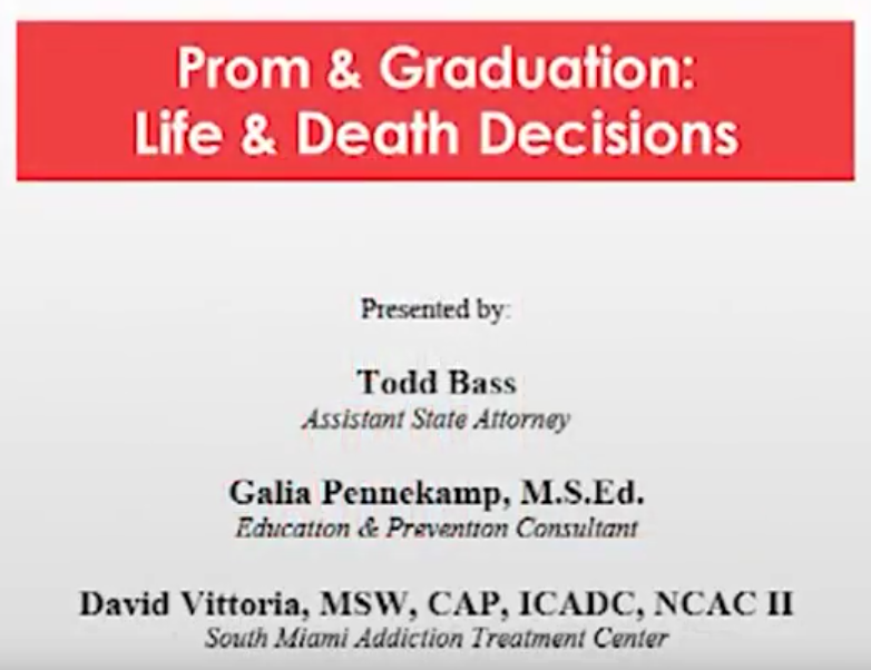 Prom & Graduation: Life and Death Decisions