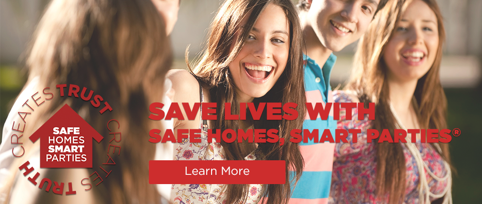 Save Lives with Safe Homes, Smart Parties